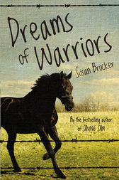 Dreams of Warriors by Susan Brocker