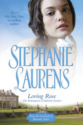Loving Rose by Stephanie Laurens