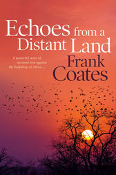 Echoes From a Distant Land by Frank Coates