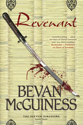 Revenant: Book Three of The Eleven Kingdoms by Bevan McGuiness