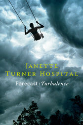 Forecast by Janette Turner Hospital
