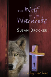 The Wolf in the Wardrobe by Susan Brocker