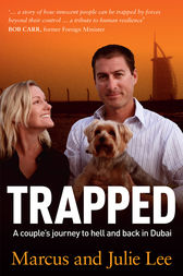Trapped: A Couple's Five Years Of Hell In Dubai by M Lee