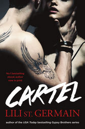 Cartel: Book 1 by Lili St Germain