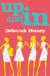 Up and In by Deborah Disney