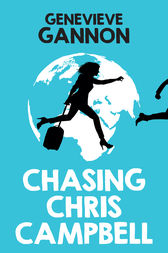 Chasing Chris Campbell by Genevieve Gannon
