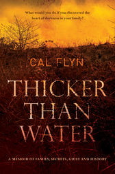 Thicker Than Water by Cal Flyn
