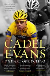 The Art of Cycling by Cadel Evans