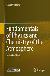 Fundamentals of Physics and Chemistry of the Atmosphere by Guido Visconti