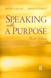 Speaking With A Purpose by Arthur Koch
