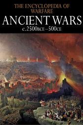 Ancient Wars c.2500BCE–500CE by Dennis Showalter