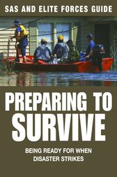 Preparing to Survive: SAS & Elite Forces Guide