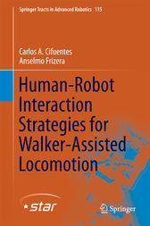 Human-Robot Interaction Strategies for Walker-Assisted Locomotion by Carlos A. Cifuentes