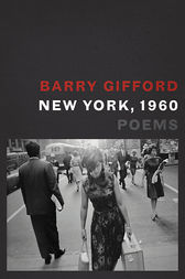 New York, 1960 by Barry Gifford