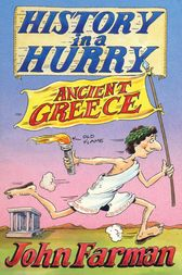 History in a Hurry: Ancient Greece