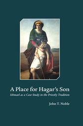 A Place for Hagar's Son by John T. Noble