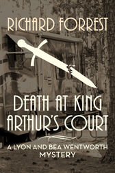 Death at King Arthur's Court by Richard Forrest