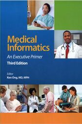 Medical Informatics by Kenneth R. Ong