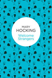 Welcome Strangers by Mary Hocking