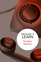 The Silent Salesman by Michael Z. Lewin