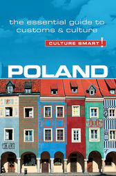 Poland - Culture Smart!: The Essential Guide to Customs & Culture