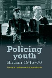 Policing youth by Louise A. Jackson