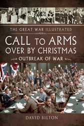 Call to Arms - Over By Christmas by David Bilton
