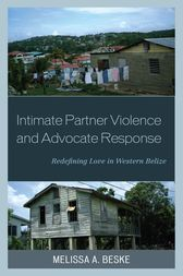 Intimate Partner Violence and Advocate Response by Melissa Beske