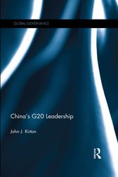 China's G20 Leadership by John J. Kirton