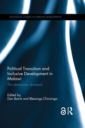 Political Transition and Inclusive Development in Malawi by Dan Banik