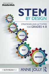 STEM by Design: Strategies and Activities for Grades 4-8