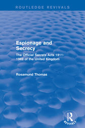 Espionage and Secrecy (Routledge Revivals) by Rosamund Thomas