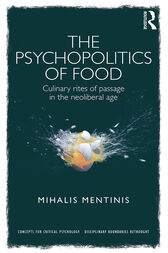 The Psychopolitics of Food by Mihalis Mentinis