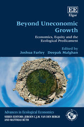 Beyond Uneconomic Growth: Economics, Equity and the Ecological Predicament