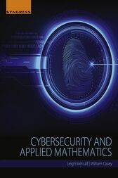 Cybersecurity and Applied Mathematics by Leigh Metcalf