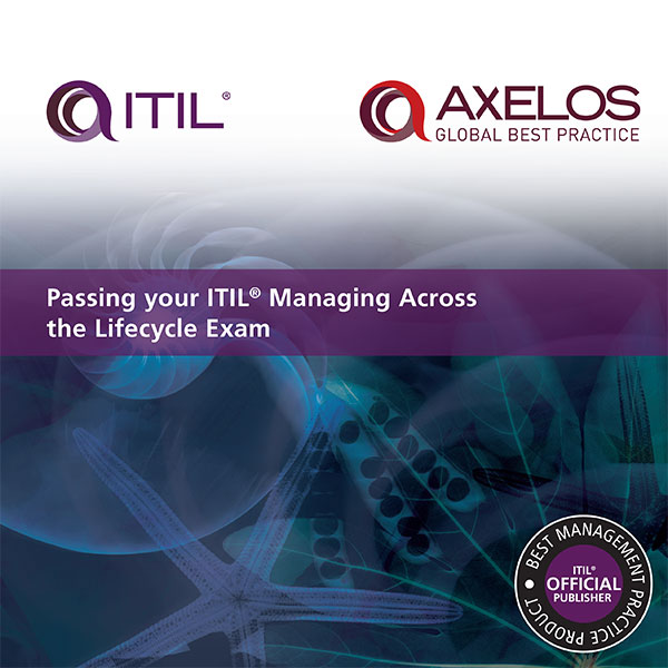 Download Ebook Passing your ITIL Managing Across the Lifecycle Exam by AXELOS Pdf