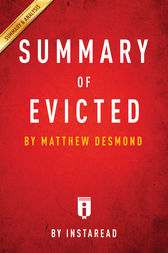 Summary of Evicted: by Michael Desmond | Includes Analysis