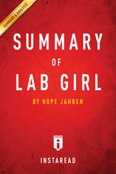 Summary of Lab Girl: by Hope Jahren | Includes Analysis