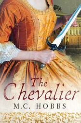 The Chevalier by M.C. Hobbs