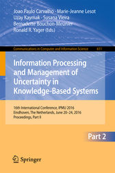 Information Processing and Management of Uncertainty in Knowledge-Based Systems: 16th International Conference, IPMU 2016, Eindhoven, The Netherlands, June 20 - 24, 2016, Proceedings, Part II