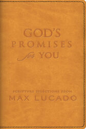 God's Promises for You by Max Lucado