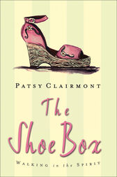 The Shoe Box by Patsy Clairmont