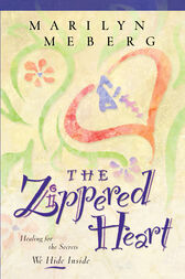The Zippered Heart by Marilyn Meberg