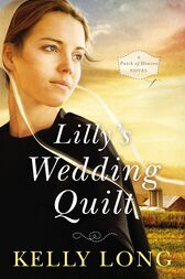 Lilly's Wedding Quilt by Kelly Long