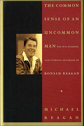 Common Sense of an Uncommon Man by Jim Denney