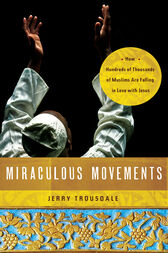 Miraculous Movements by Jerry Trousdale