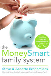 The MoneySmart Family System by Steve Economides