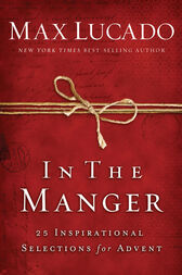 In the manger by Max Lucado