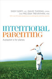 Intentional Parenting by Sissy Goff