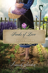 Seeds of Love by Tricia Goyer
